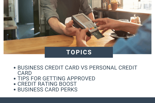 Tips on Getting a Credit Card for Small-Business